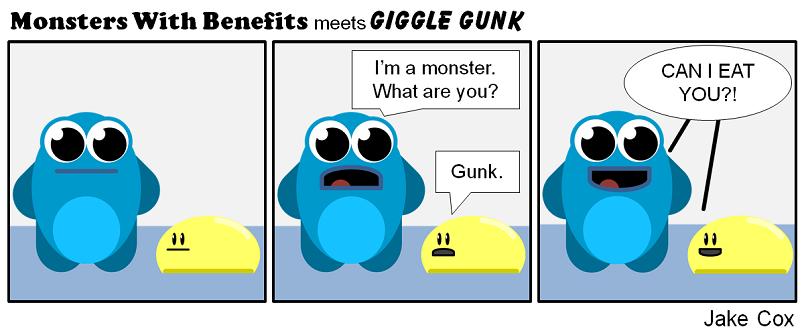 Giggle Gunks and Monsters